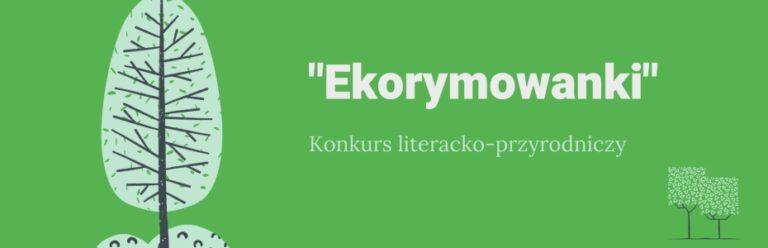 Konkurs literacko-przyrodniczy Ekorymowanki
